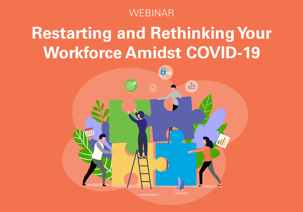 Restarting and rethinking your workforce amidst COVID-19 graphic